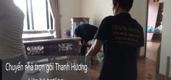 Dịch vụ chuyển nhà trọn gói Thanh Hương tại phố Vương Thừa Vũ